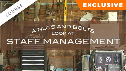 A Nuts and Bolts Look at Staff Management