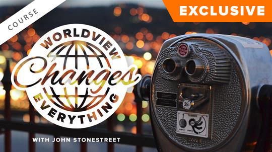 Worldview Changes Everything