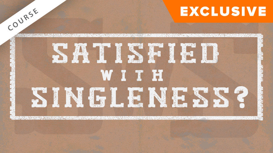 Satisfied with Singleness?