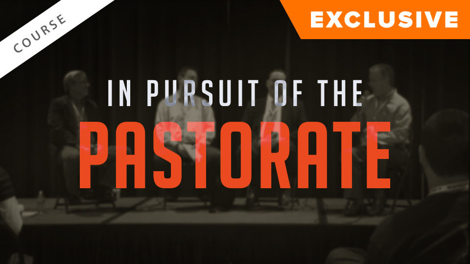 In Pursuit of the Pastorate