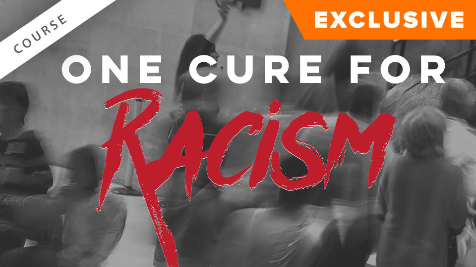 One Cure for Racism: The Gospel