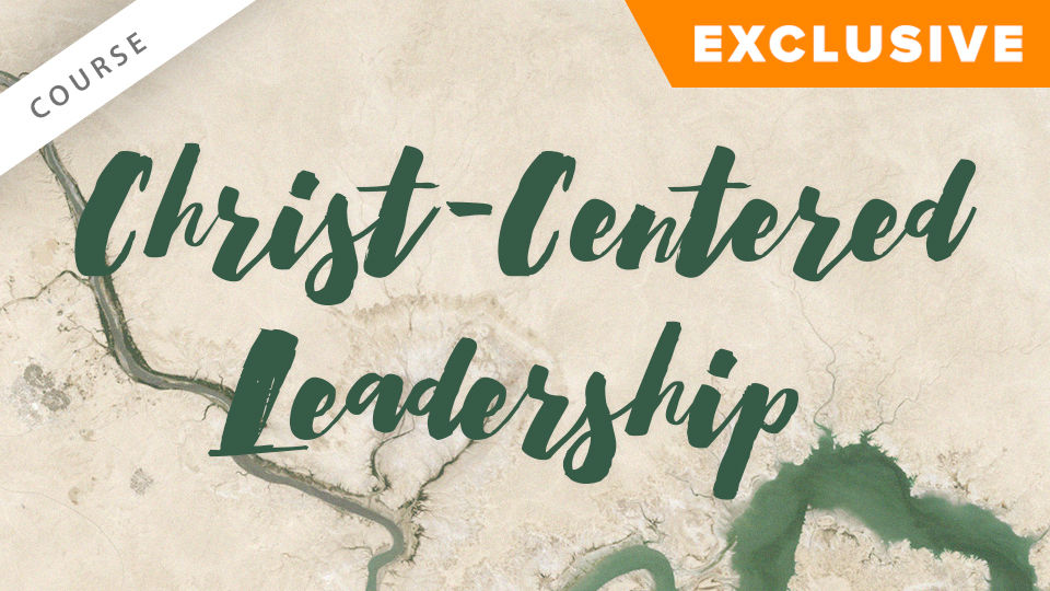 Christ-Centered Leadership