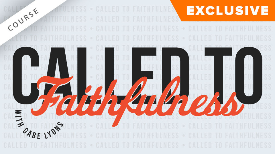 Called to Faithfulness