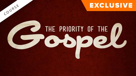 The Priority of the Gospel