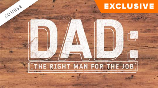 Dad: The Right Man for the Job