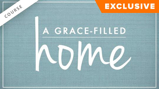A Grace-Filled Home