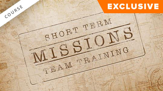 Short Term Missions Team Training