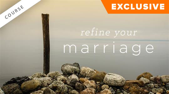 Refine Your Marriage