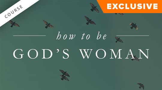 How to Be God's Woman