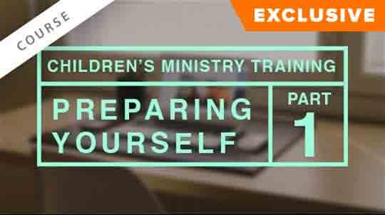Children's Ministry Training: Preparing Yourself