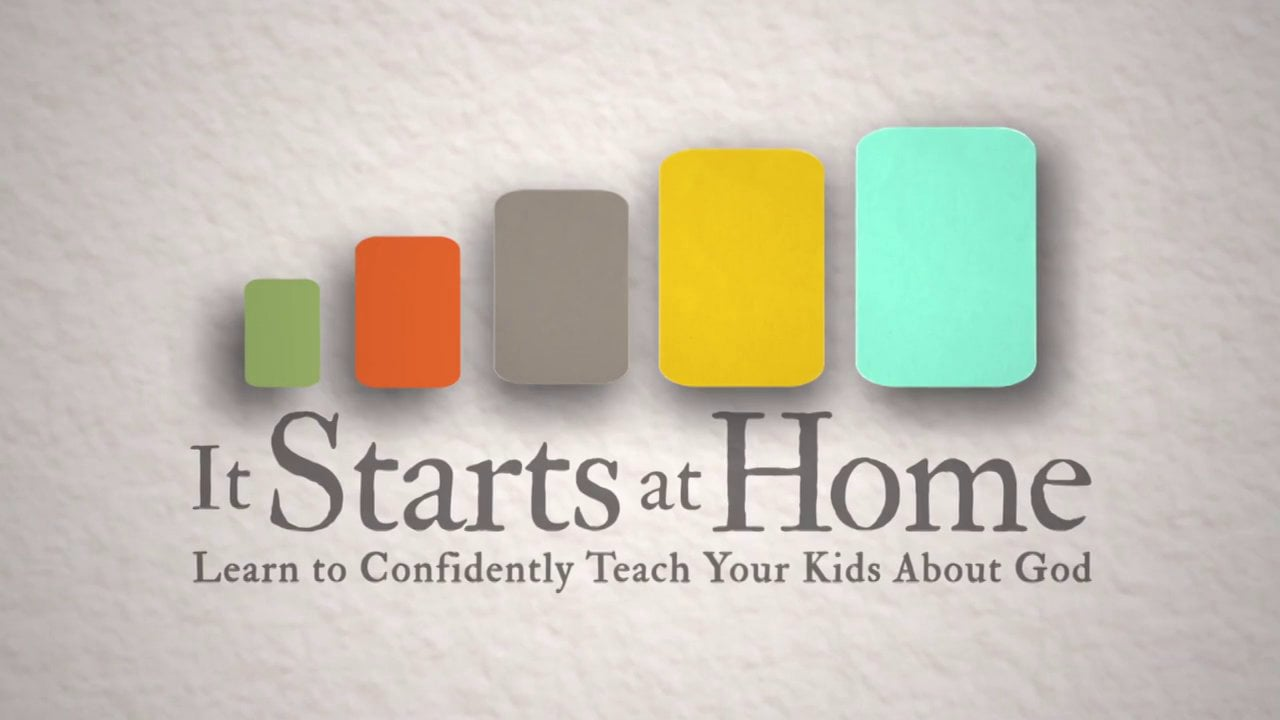 It Starts at Home - Parenting Bible Study Trailer