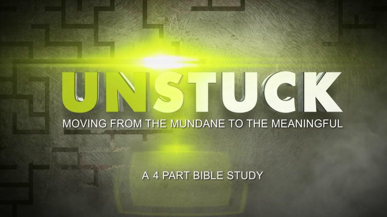 Unstuck - Bible Study Trailer