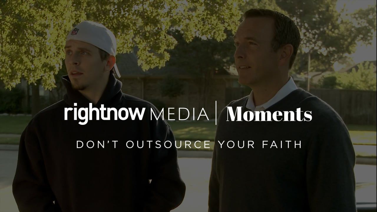 Don't Outsource Your Faith