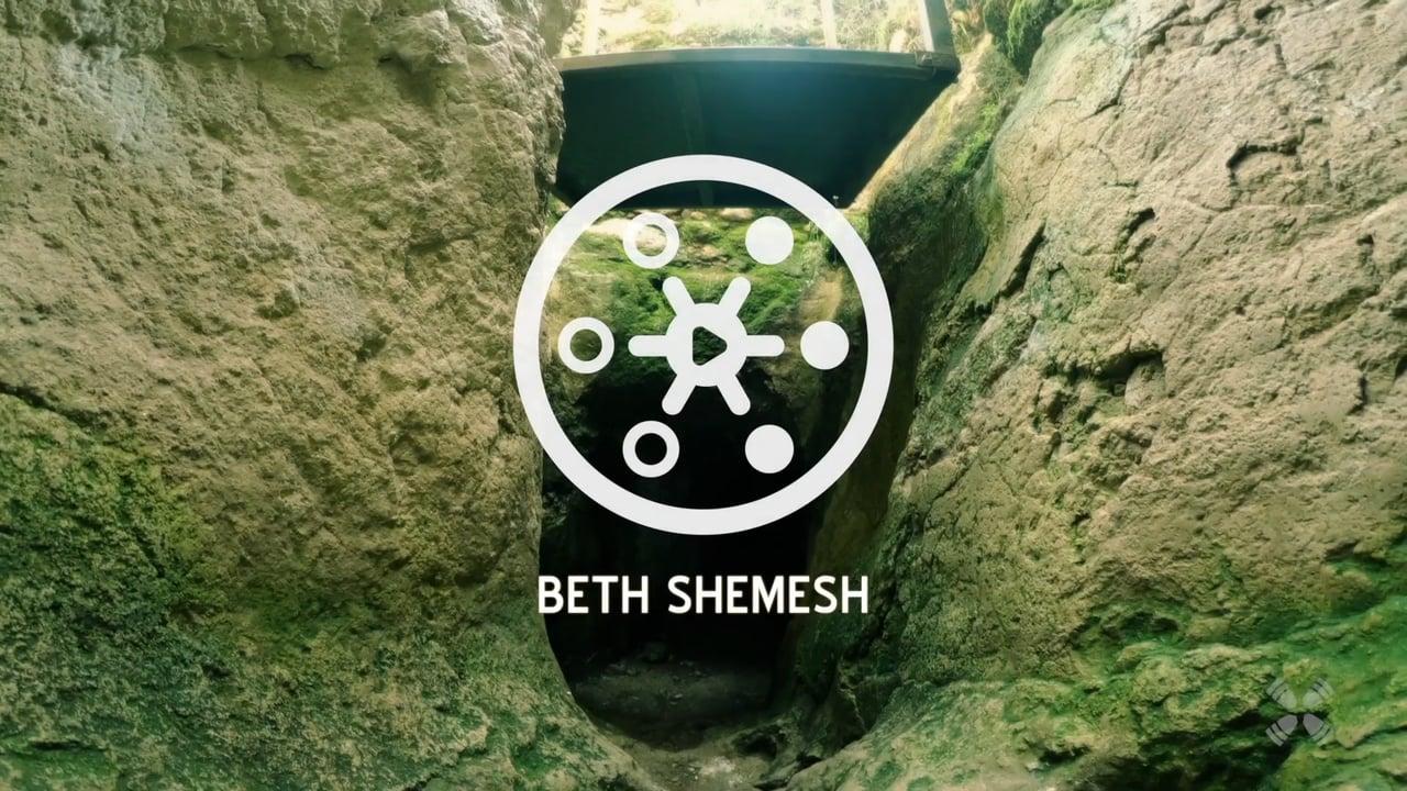 Experience Beth Shemesh