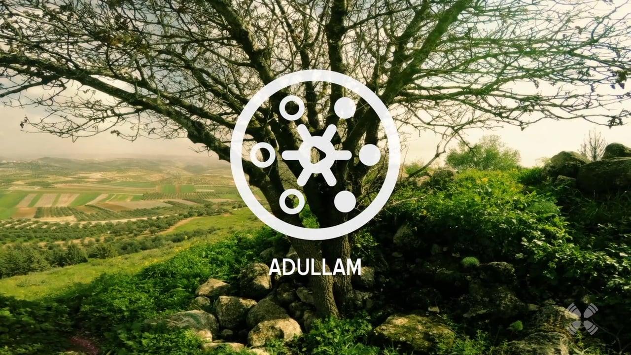Experience Adullam