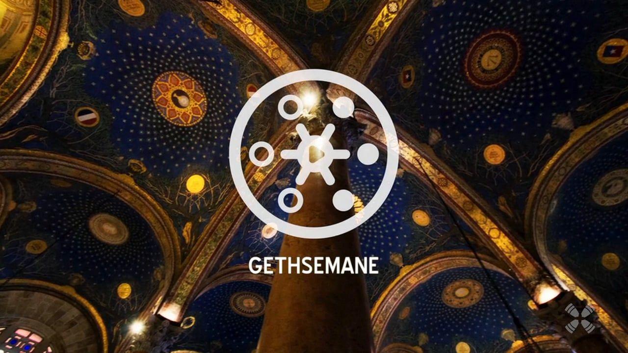 Experience Gethsemane
