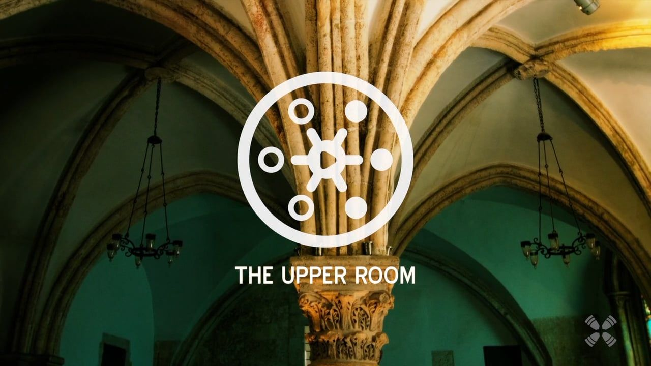 Experience the Upper Room