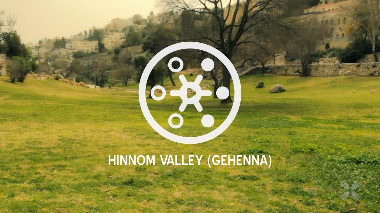 Experience the Hinnom Valley