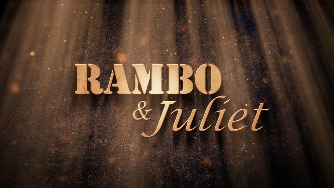 Rambo & Juliet