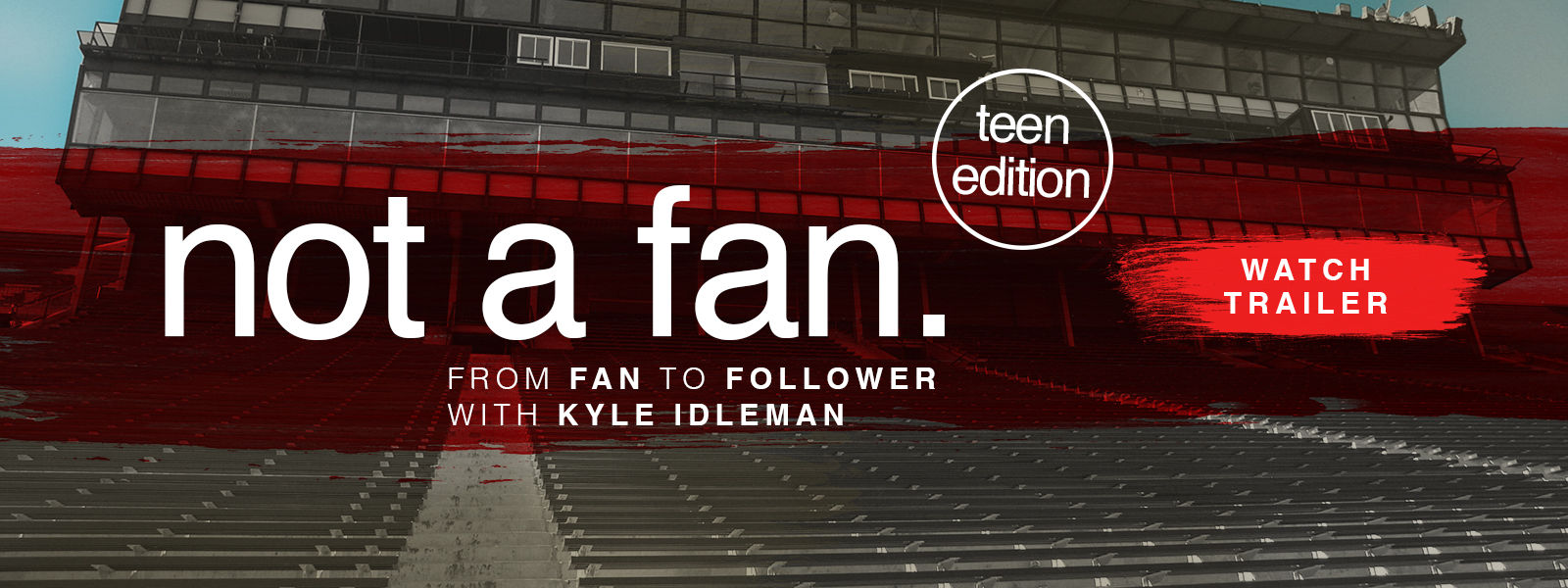 Not a Fan: Teen Edition