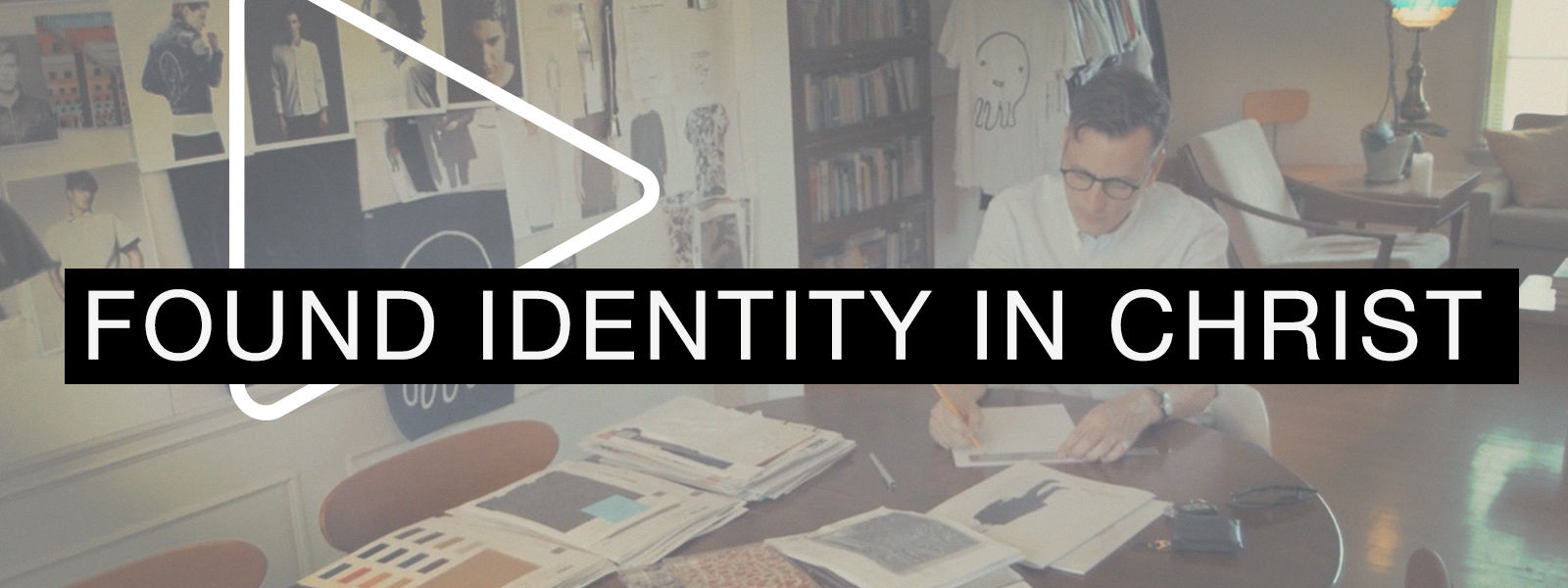 Found Identity in Christ