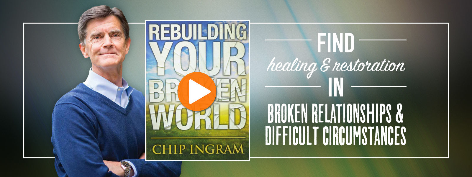 Rebuidling Your Broken World