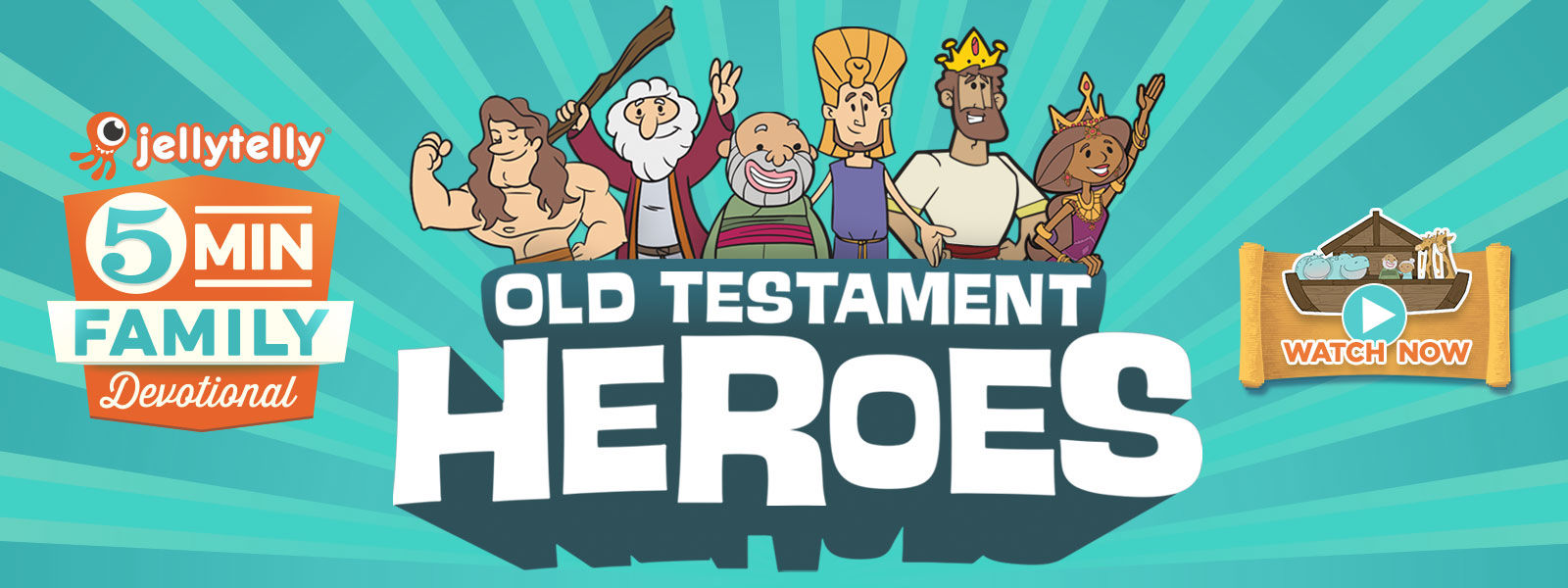 5 Minute Family Devotional - Old Testament Heroes