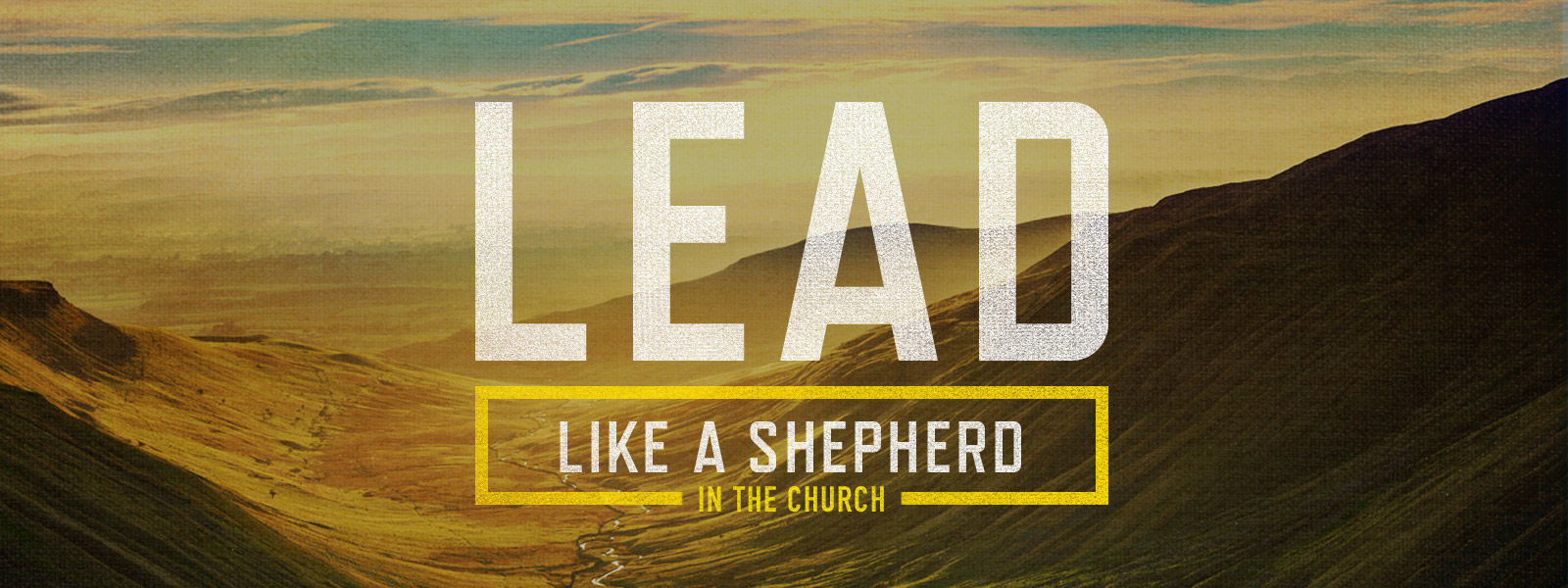 Lead Like A Shepherd in the Church