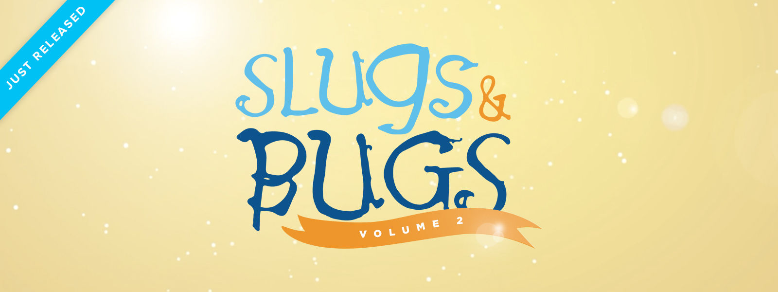 Slugs & Bugs: The Videos Volume 2