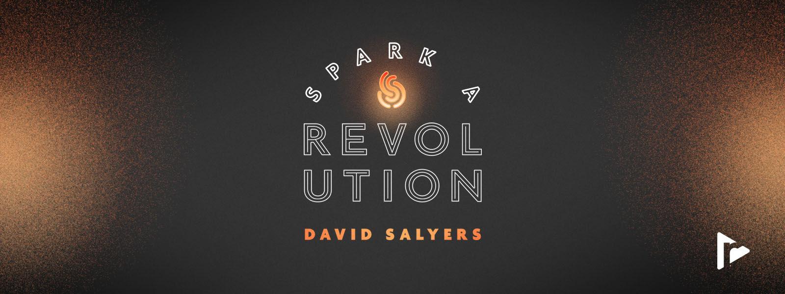 Spark a Revolution