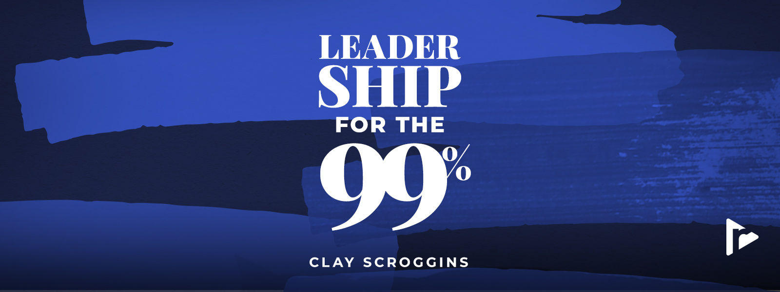 Leadership for the 99%
