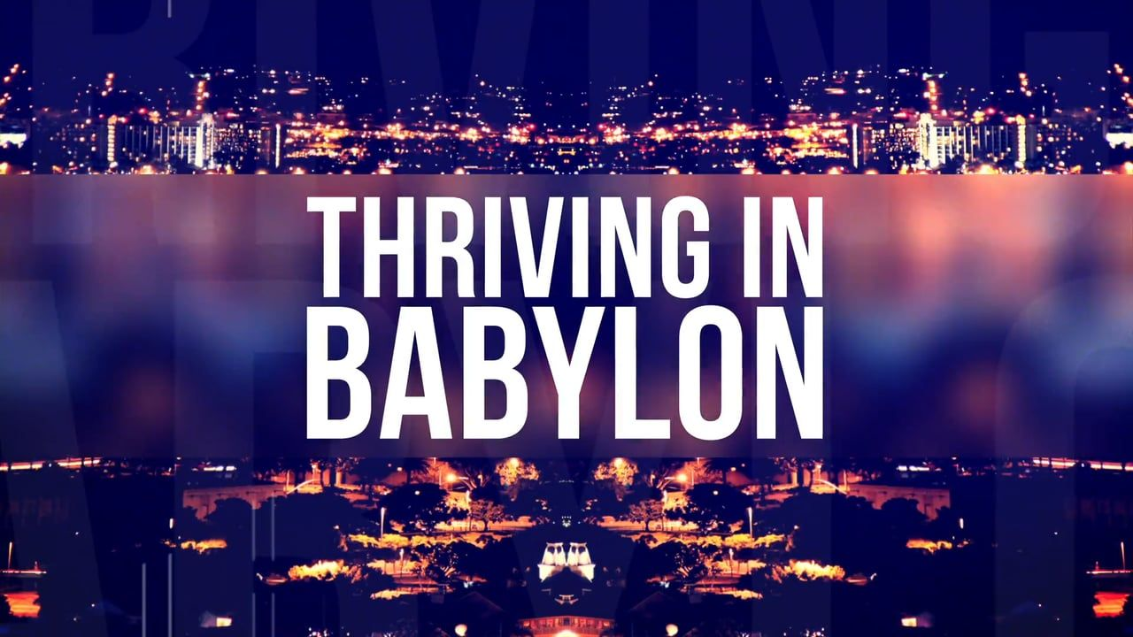 """Leading """"Thriving in Babylon"""" Bible Study featuring Larry Osborne"""