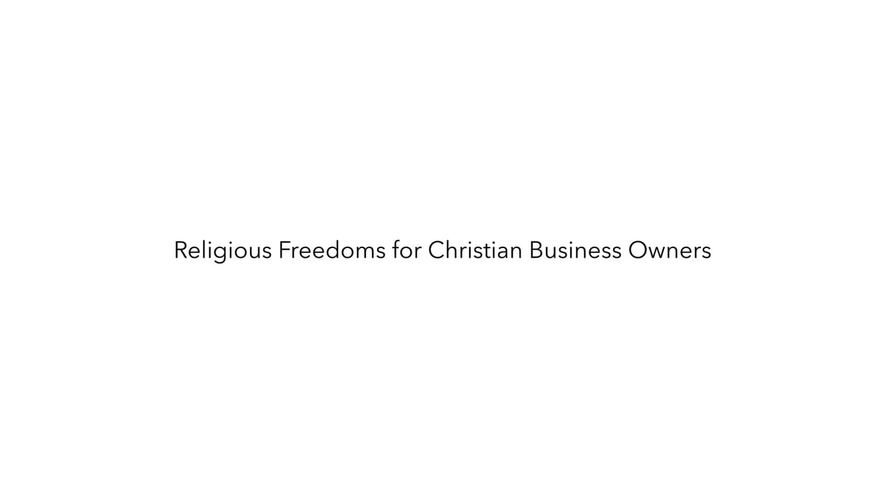 Religious Freedom and Your Business