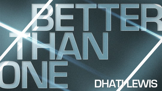 "Leading ""Better Than One"" Youth Bible Study Featuring Dhati Lewis"