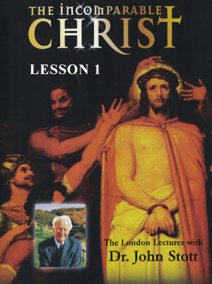 The Incomparable Christ #1: The Original Jesus