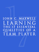 Learning The 17 Essential Qualities Of A Team Player