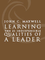 Learning the 21 Indispensable Qualities Of A Leader