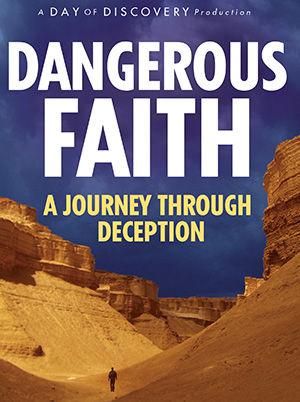 Dangerous Faith: A Journey Through Deception