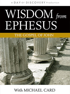 Wisdom From Ephesus: The Gospel of John