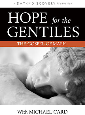 Hope for the Gentiles: The Gospel of Mark