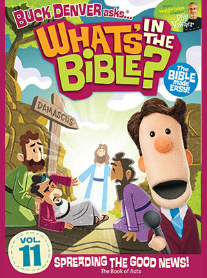 What's In The Bible? Vol 11: Spreading the Good News!
