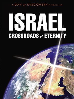 Israel: Crossroads Of Eternity