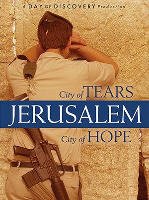 Jerusalem: City of Tears, City of Hope