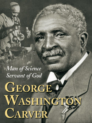 The Life of George Washington Carver