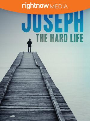 Joseph - The Hard Life