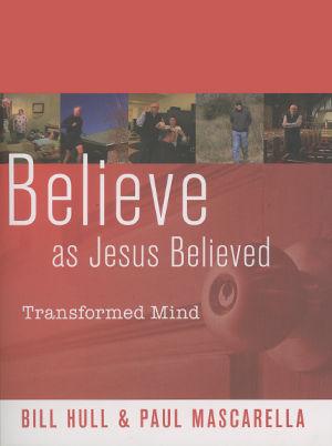 Believe as Jesus Believed