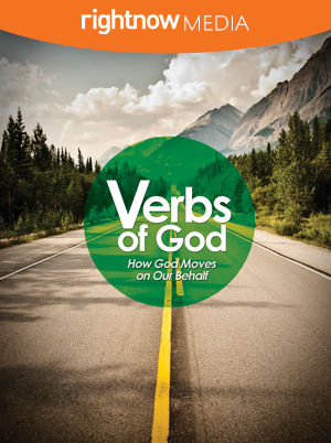 Verbs of God: How God Moves on Our Behalf