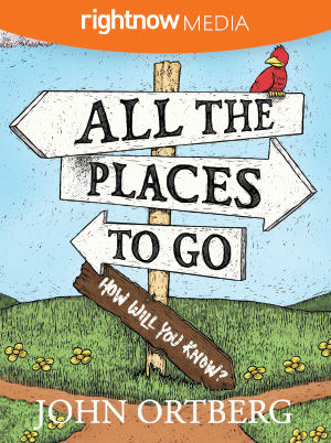 All the Places to Go . . . How Will You Know?
