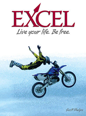 Excel: Live Your Life. Be Free