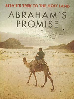 Stevie's Trek to the Holy Lands: Abraham's Promise